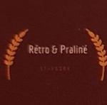 Rétro et Praliné